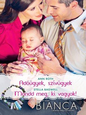 cover image of Bianca 307–308. - Adóügyek, szívügyek; Mondd meg, ki vagyok!