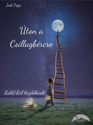cover image of Úton a Csillagbércre