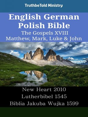 cover image of English German Polish Bible - The Gospels XVIII - Matthew, Mark, Luke & John
