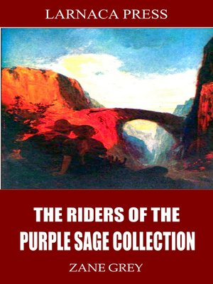 cover image of The Riders of the Purple Sage Collection