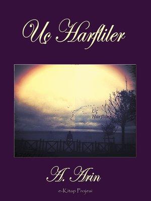 cover image of Uç Harfliler