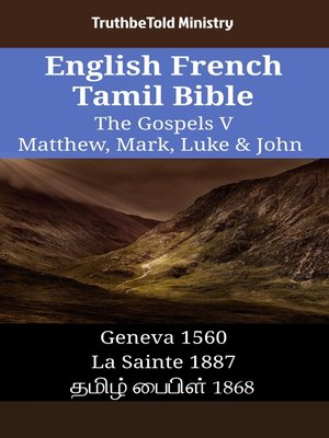 cover image of English French Tamil Bible - The Gospels V - Matthew, Mark, Luke & John
