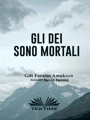 cover image of Gli Dei Sono Mortali
