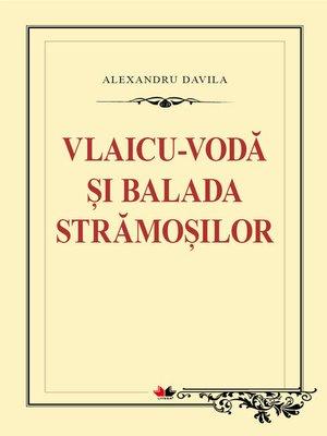 cover image of Vlaicu-Voda. Balada stramosilor