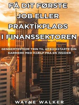 cover image of Få dit første job eller praktikplads i finanssektoren