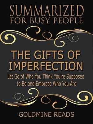 cover image of Summarized for Busy People--The Gifts of Imperfection