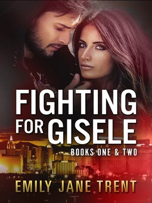 cover image of Fighting For Gisele Books One & Two