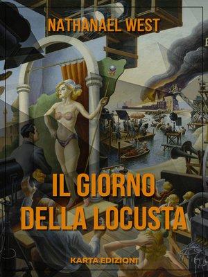 cover image of Il giorno della locusta