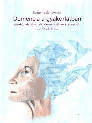 cover image of Demencia a gyakorlatban