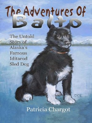 cover image of The Adventures Of Balto