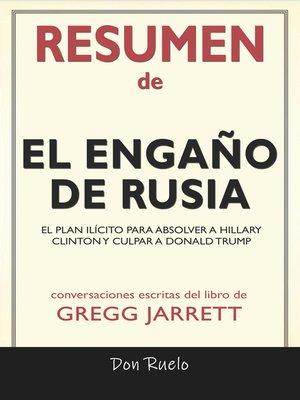 cover image of Resumen de El Engaño de Rusia