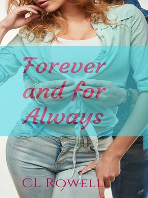 cover image of Forever and for Always