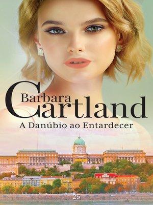 cover image of A Danûbio ao Entardecer