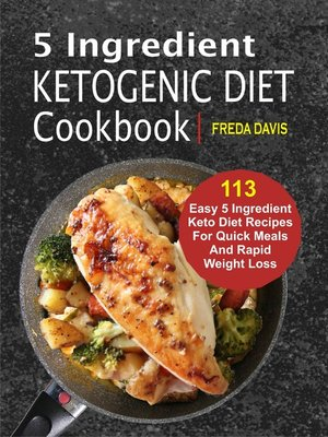 cover image of 5 Ingredient Ketogenic Diet Cookbook