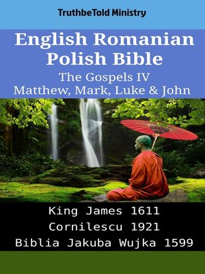 cover image of English Romanian Polish Bible - The Gospels IV - Matthew, Mark, Luke & John