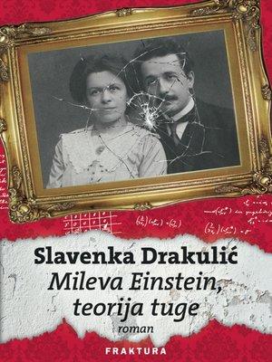 cover image of Mileva Einstein, teorija tuge