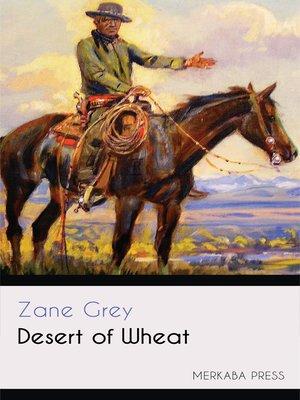 cover image of Desert of Wheat