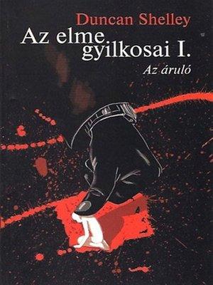 cover image of Az elme gyilkosai