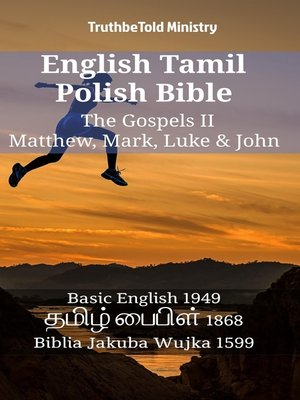cover image of English Tamil Polish Bible--The Gospels II--Matthew, Mark, Luke & John