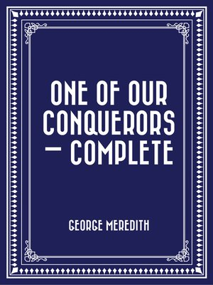 cover image of One of Our Conquerors — Complete
