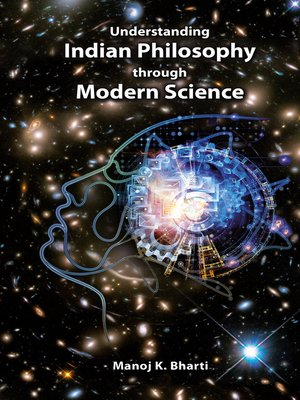 cover image of Understanding Indian Philosophy through Modern Science