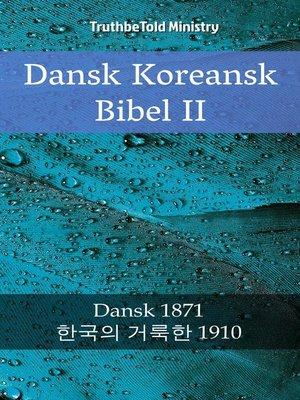 cover image of Dansk Koreansk Bibel II