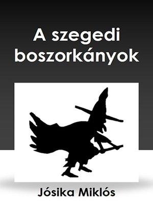 cover image of A szegedi boszorkányok
