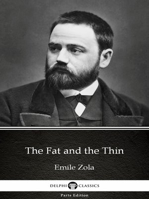 cover image of The Fat and the Thin by Emile Zola