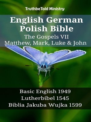 cover image of English German Polish Bible - The Gospels VII - Matthew, Mark, Luke & John