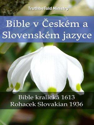 cover image of Bible v Českém a Slovenském jazyce