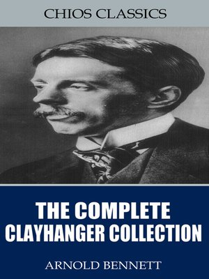 cover image of The Complete Clayhanger Collection
