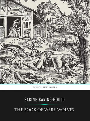 cover image of The Book of Were-Wolves