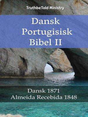 cover image of Dansk Portugisisk Bibel II