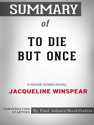 cover image of Summary of to Die but Once