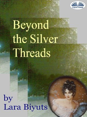 cover image of Beyond the Silver Threads