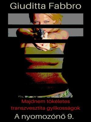 cover image of Majdnem tökéletes transzvesztita gyilkosságok