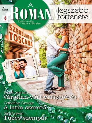 cover image of Váratlan-várt visszatérés, A latin szerető, Tüzes szempár