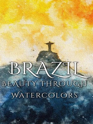cover image of Brazil Beauty Through Watercolors