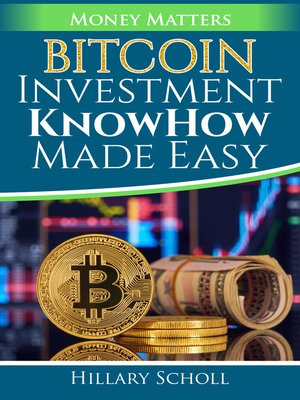 cover image of Bitcoin Investment KnowHow Made Easy