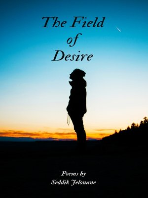 cover image of The Field of Desire