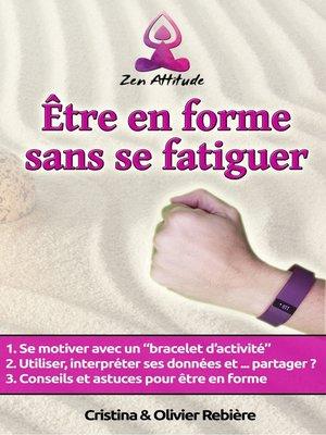 cover image of Être en forme sans se fatiguer