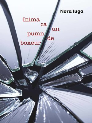 cover image of Inima ca un pumn de boxeur