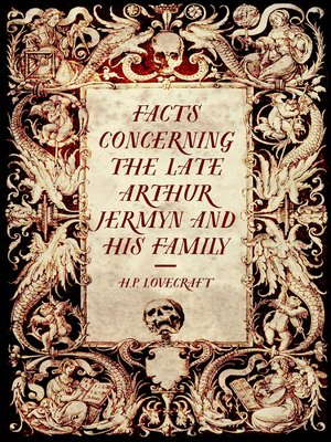 cover image of Facts Concerning the Late Arthur Jermyn and His Family
