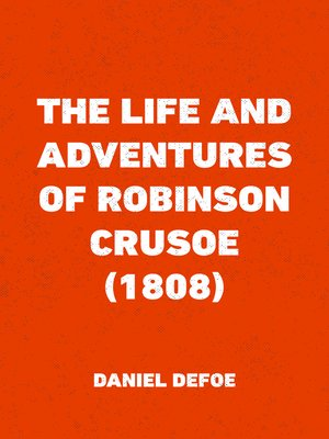 cover image of The Life and Adventures of Robinson Crusoe (1808)