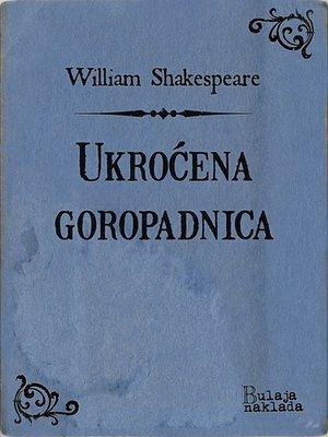 cover image of Ukroćena goropadnica