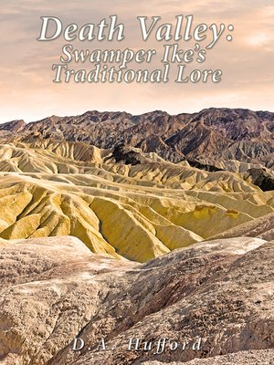 cover image of Death Valley; Swamper Ike's Traditional Lore: