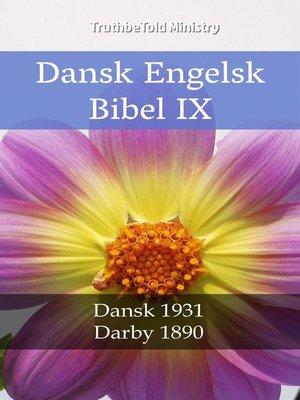 cover image of Dansk Engelsk Bibel IX