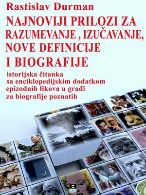 cover image of NAJNOVIJI PRILOZI ZA RAZUMEVANJE, IZUCAVANJE, NOVE DEFINICIJE I BIOGRAFIJE