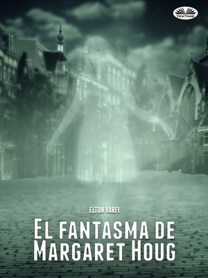 cover image of El Fantasma De Margaret Houg