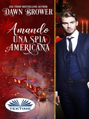 cover image of Amando Una Spia Americana